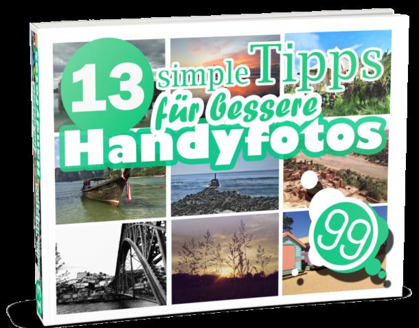 13 simple Tipps für bessere Handyfotos